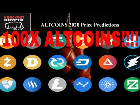 Altcoins 2020 Price Predictions Which Coins will 100X in 2020