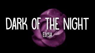 Elysa - Dark of the Night (Lyrics)