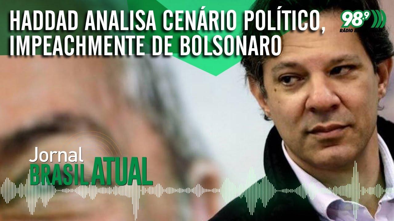Haddad analisa cenário político, impeachment de Bolsonaro e frente ampla para as eleições de 2022