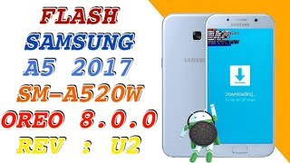 How To Root Samsung Galaxy A7 2017 Oreo 8 0