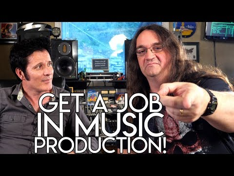 Get a JOB in MUSIC PRODUCTION!