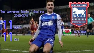 Tom Lawrence Goals / Assists 2016-2017 ● │ Ipswich Town FC