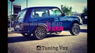 Аzeri Bass 2016 O Sensin