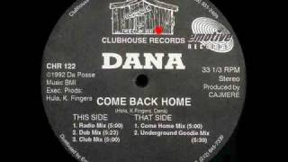 Dana - Come Back Home (Underground Goodie Mix)