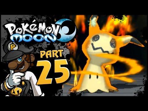 "Pokemon Sun and Moon - Part 25 | ""Aww, It's Mimiky-AUUGGGHHH!!!"" (Island Trial VS Mimikyu)"