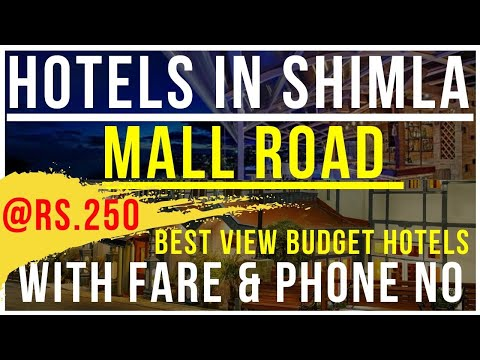 Hotels In Shimla Mall Road || Rs. 250 To 300 || Cheap Hotels In Shimla Mall Road || Shimla