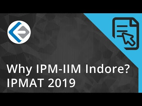 Why IPM - IIM Indore? | Five Year Integrated Program in Management