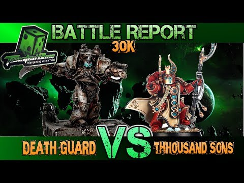 Horus Heresy: 2000 PTS Death Guard VS Thousand Sons - Warham