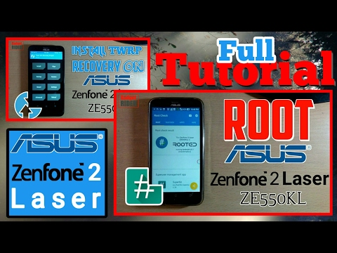 How To Install TWRP And ROOT Asus ZenFone 2 Laser Ze550kl [Full Tutorial]