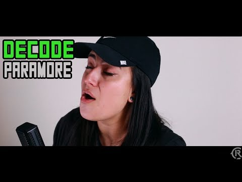 Chords For Decode Paramore Cole Rolland Feat Lauren Babic