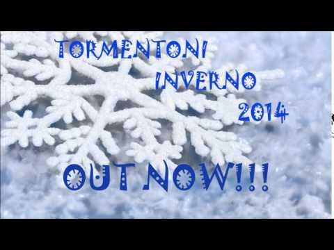 TORMENTONI Ottobre Novembre Dicembre 2014 TITOLI!! INVERNO 2014