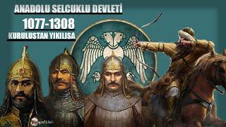 Anadolu Selçuklu Devleti Kuruluştan Yıkılışa | 1077-1308 | Hızlı Anlatım 2D Hari