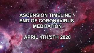 Ascension Timeline/End of Coronavirus Meditation April 4th/5th 2020 – English promotional video (MIR