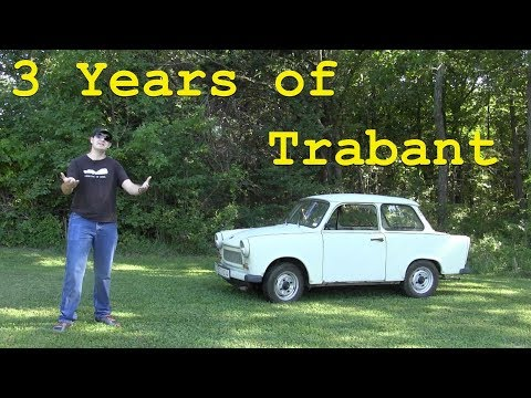 What Has My Trabant Ownership Experience Been Like?