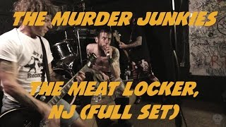 The Murder Junkies @ The Meat Locker (Full Set)