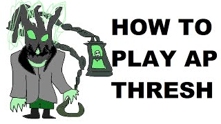 A Glorious Guide on How to Play AP Thresh