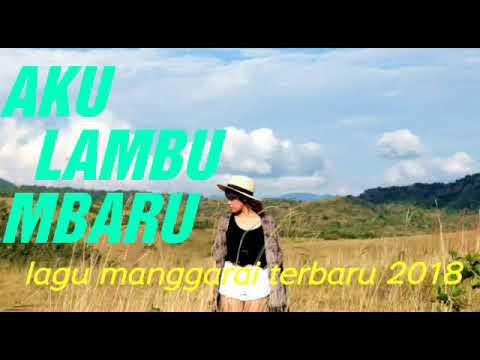 WOW JA'I_-_ LAGU MANGGARAI TERBARU 2018 _AKU LAMBU MBARU