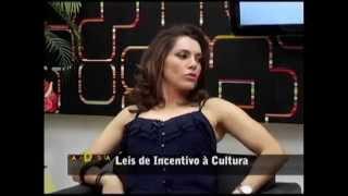 Leis de Incentivo à cultura - Sala D Visita com Dulce Neves 22/03/2014 PGM 289