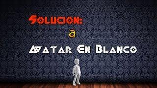 |XBOX360| Solución a Avatares En Blanco |RGH/JTAG|