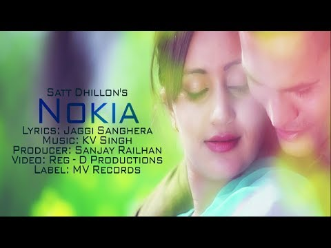 Nokia || Satt Dhillon|| Brand New Punjabi Song I MV Records || NEW PUNJABI SONG 2014
