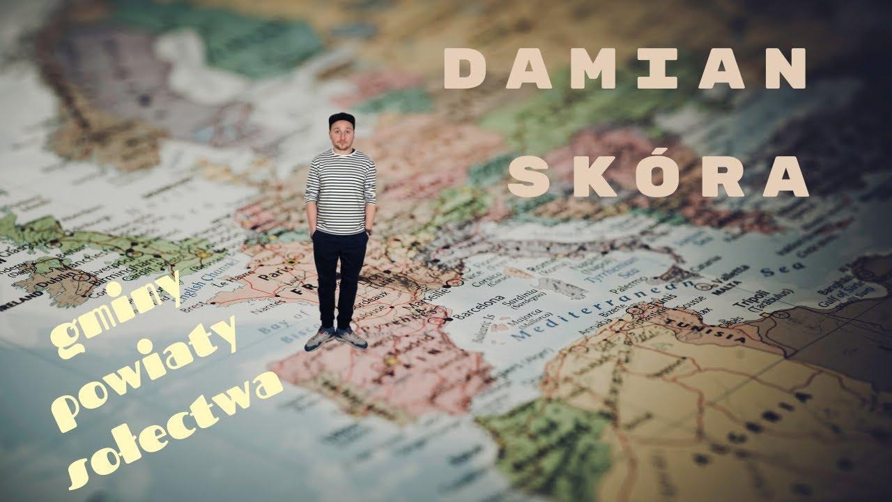 Damian Skóra - Gminy, powiaty, sołectwa | reportaż podróżniczy