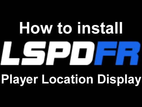 LSPDFR: How to install Player Location Display - PakVim net