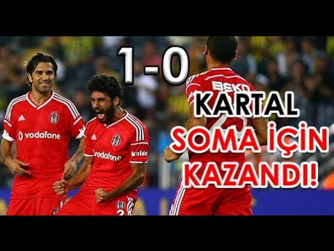 Fenerbah�e vs be�ikta� 01 soma yardim ma�i 08 08 2014