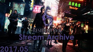 [Livestream Archive] Resident Evil 6 PC - S Ranking Ada, Piers, Sherry