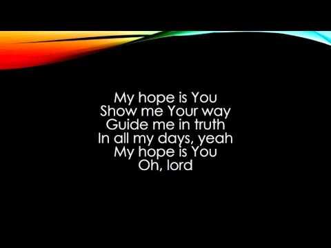 Third Day -My hope is you Lyrics