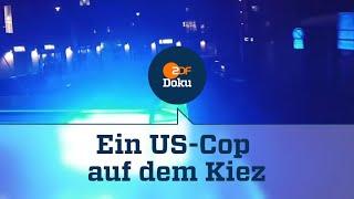 Ein US-Cop fährt Streife in Hamburg | ZDF Reportage