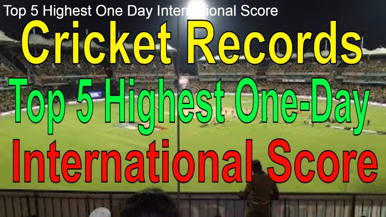 Top 5 Highest One Day International Score! Record Highest Score in ODI! ODI  Records!