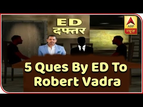 Money Laundering Case: 5 Questions By ED To Robert Vadra   ABP News