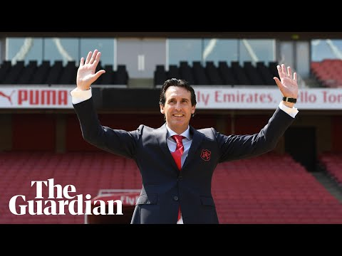 'I am very demanding': Unai Emery unveiled by Arsenal