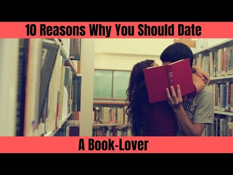 10 Reasons Why You Should Date A Book-Lover