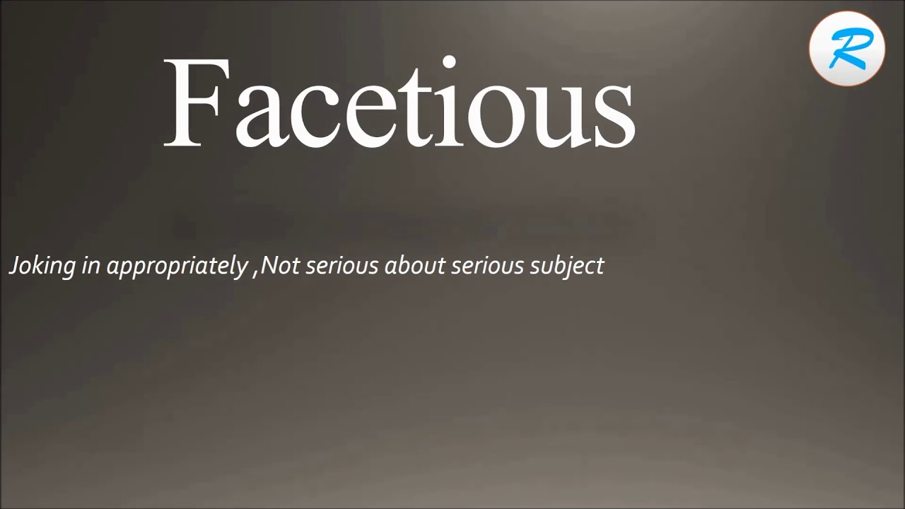 How To Pronounce Facetious ; Facetious Pronunciation ; Facetious Meaning ; Facetious  Definition