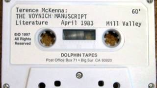 #005: The Voynich Manuscript (Mill Valley, April 1983) ~ Terence McKenna
