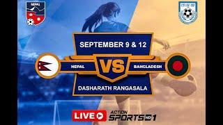 Action Sports: LIVE: Nepal vs Bangladesh Women's International Friendly Match-2
