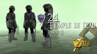 The Legend of Zelda - Ocarina of Time - Ep 24 - Temple de l'Eau - Partie 2
