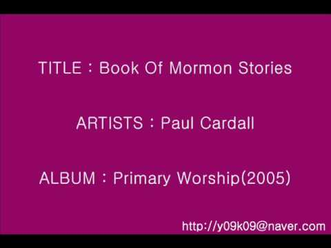Book Of Mormon Stories - Paul Cardall_Instrumental