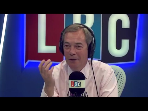The Nigel Farage Show: Theresa May. Live LBC - 11th May 2017