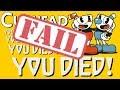 CUPHEAD FAILS (VERY FUNNY)