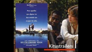Las Aventuras de Huckleberry Finn Trailer