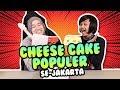 - Cobain Cheese Cake Populer Di Jakarta #CekOmbak