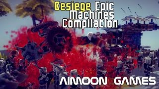 Besiege Epic Machines Compilation by Aimoon Games