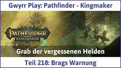 Pathfinder - Kingmaker Teil 218: Brags Warnung - Let's Play|Deutsch