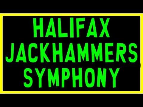Halifax Jackhammers Symphony