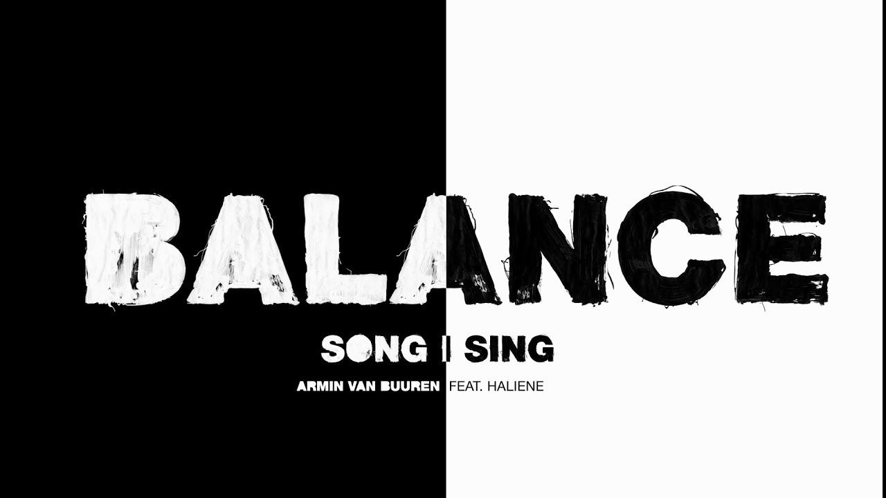 Armin Van Buuren Feat Haliene Song I Sing Lyric Video Youtube