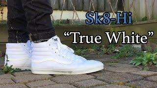 Vans Sk8 Hi True White – Reasons to Buy