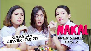 Web Series ANAK SMA - Eps.2 Konflik persahabatan cewek SMA semakin memanas! #SMABanget