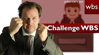 Challenge WBS: Warum darf ich mich vor Gericht nicht selbst vertreten? | Kanzlei WBS